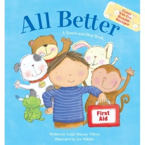 All Better: A Touch-and-Heal Book